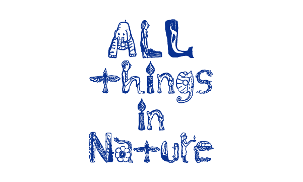 ALL things in Nature